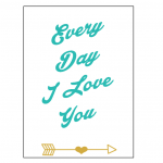 Every Day I Love You Card | Free Printable