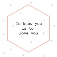 To Know You is to Love You Print | Free Printable Friday